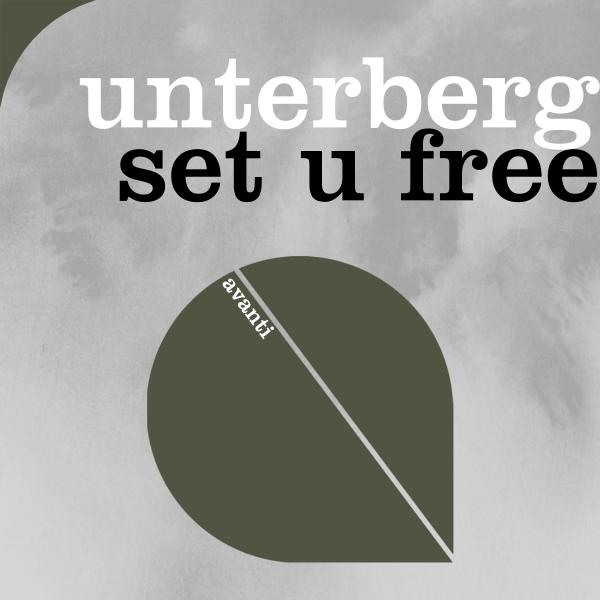 Unterberg - Set U Free [Avanti]