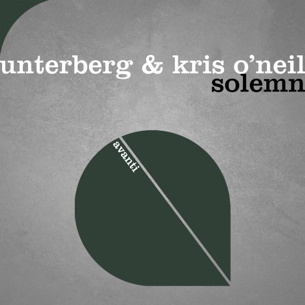 Unterberg & Kris O'Neil - Solemn [Avanti]