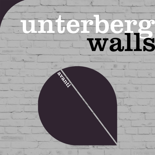 Unterberg - Walls [Avanti]