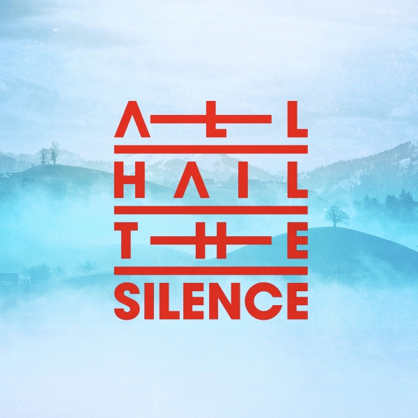All Hail The Silence - Crhistmas Upon Winter Hill