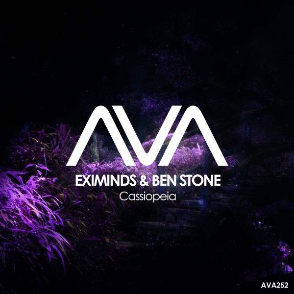 Eximinds & Ben Stone - Cassiopeia [Ava Recordings]