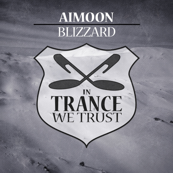 Aimoon - Blizzard [In Trance We Trust]