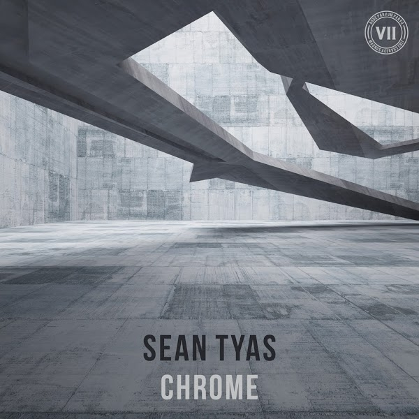 Sean Tyas - Chrome [VII]