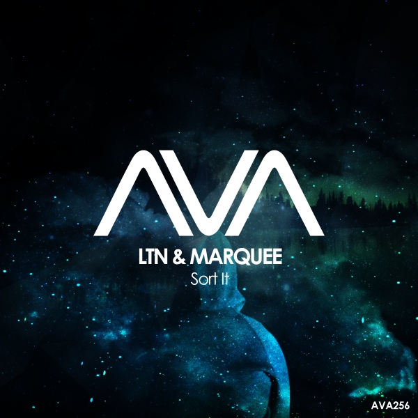 LTN & Marquee - Sort It [Ava Recordings]