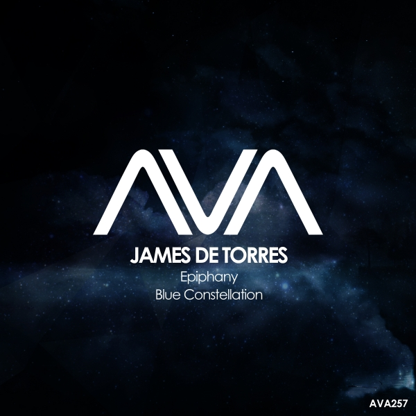 James De Torres - Epiphany + Blue Constellation [Ava Recordings]
