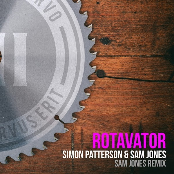 Simon Patterson & Sam Jones - Rotavator (Sam Jones Remix) [VII]