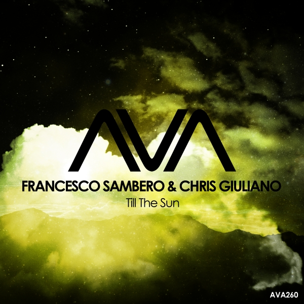 Francesco Sambero & Chris Giuliano - Till The Sun [Ava Recordings]
