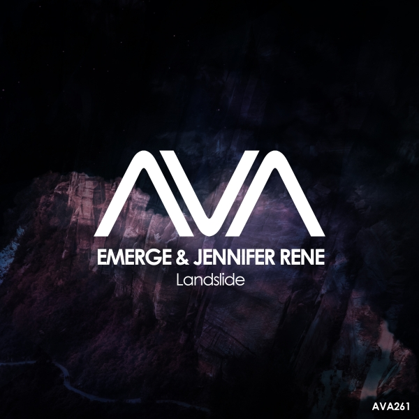 Emerge & Jennifer Rene - Landslide [Ava Recordings]
