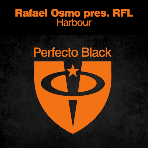 Rafael Osmo presents RFL - Harbour [Perfecto Black]