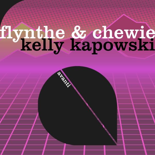 Flynthe & Chewie - Kelly Kapowski [Avanti]