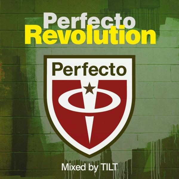 Perfecto Revolution - Mixed by Tilt