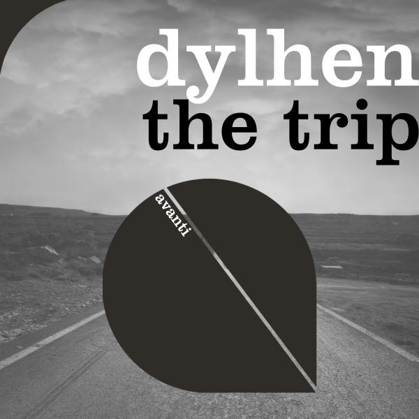 Dylhen - The Trip [Avanti]