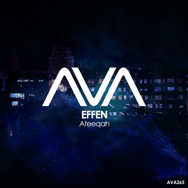 Effen - Ateeqah [Ava Recordings]