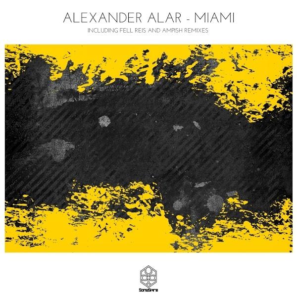 Alexander Alar - Miami [Songspire]