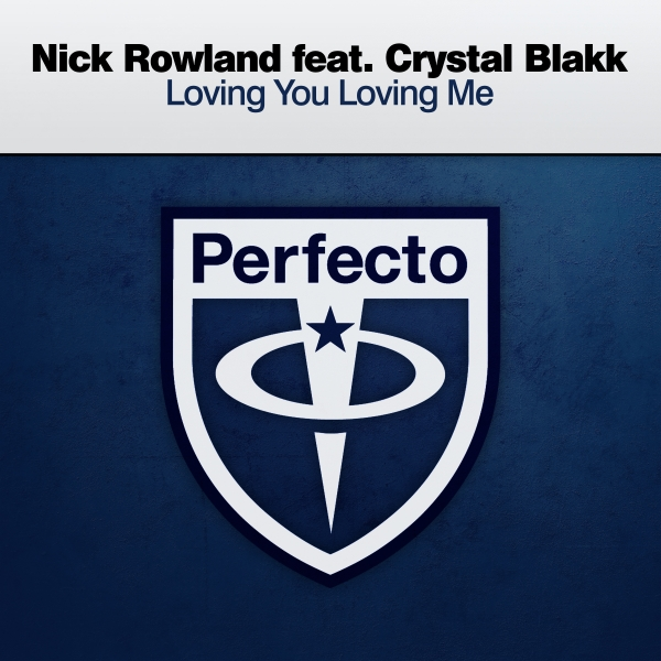 Nick Rowland featuring Crystal Blakk - Loving You Loving Me