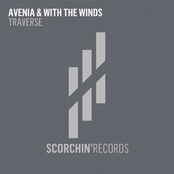 Avenia & With The Winds - Traverse [Scorchin' Records]