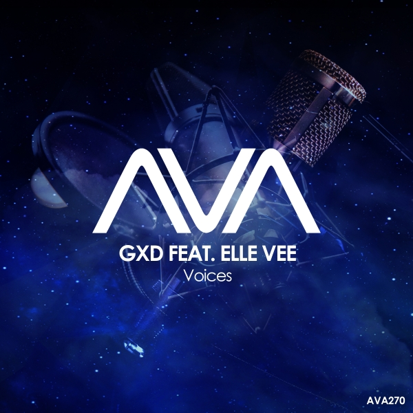 GXD featuring Elle Vee - Voices [Ava Recordings]