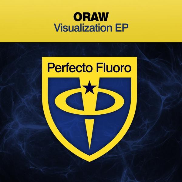 ORAW - Visualization EP [Perfecto Fluoro]