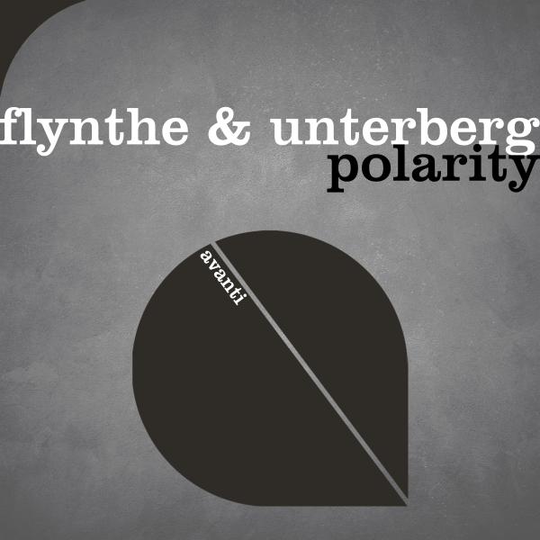 Flynthe & Unterberg - Polarity [Avanti]