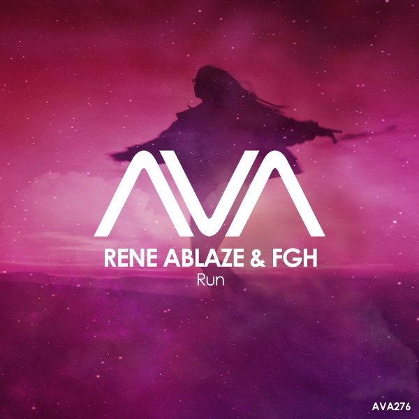 Rene Ablaze & FGH - Run [Ava Recordings]