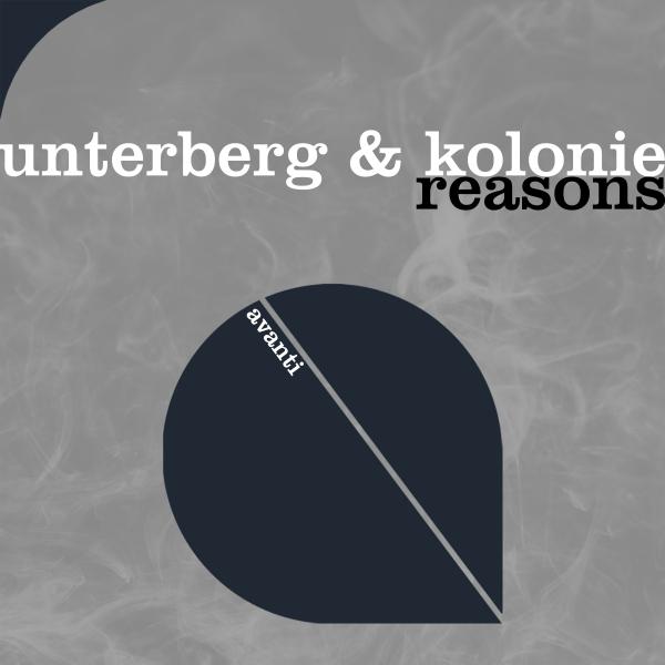 Unterberg & Kolonie -  Reasons [Avanti]