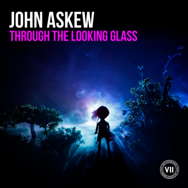 John Askew - Through The Looking Glass [VII]