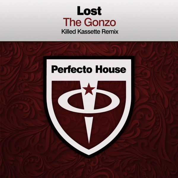 Lost - The Gonzo (Killed Kassette Remix) [Perfecto House]