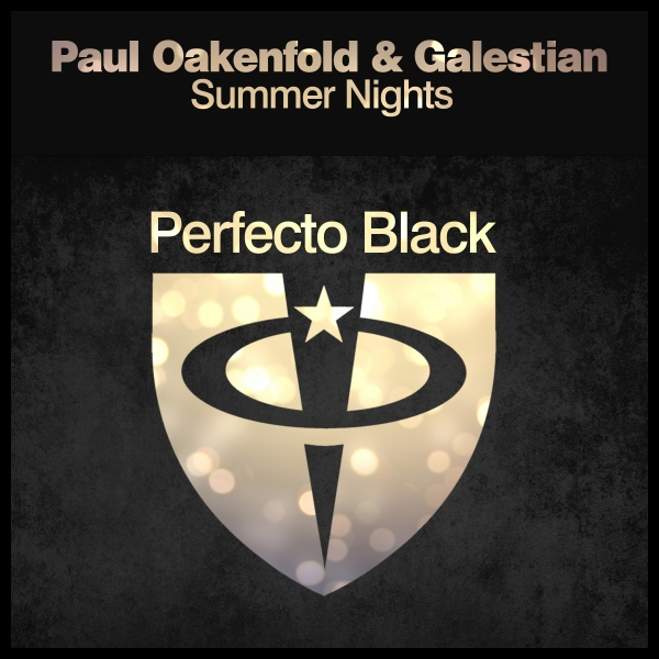 Paul Oakenfold & Galestian - Summer Nights [Perfecto Black]