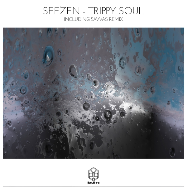 SeeZen - Trippy Soul
