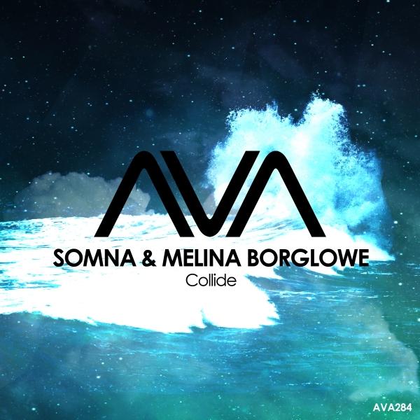 Somna & Melina Borglowe - Collide [Ava Recordings]