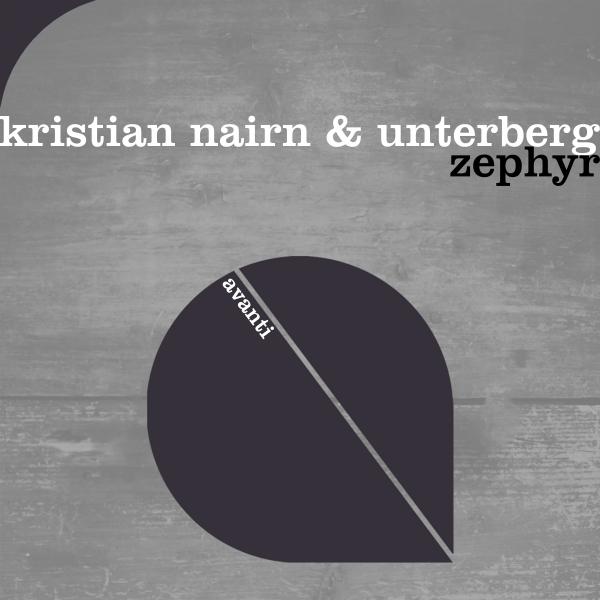 Kristian Nairn & Unterberg - Zephyr [Avanti]
