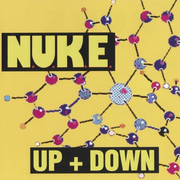 N.U.K.E. - Up + Down [Planet Love]
