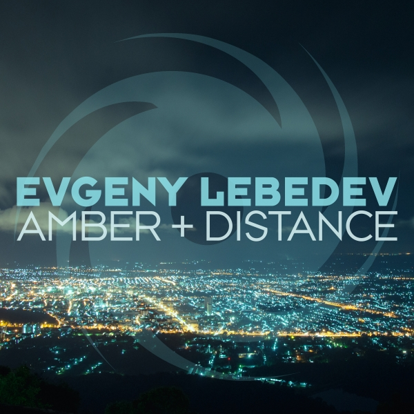 Evgeny Lebedev - Amber + Distance [Black Hole Recordings]