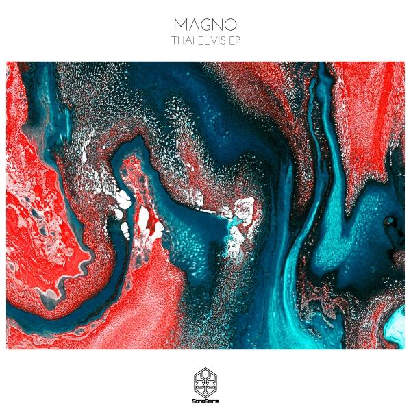 Magno - Thai Elvis EP