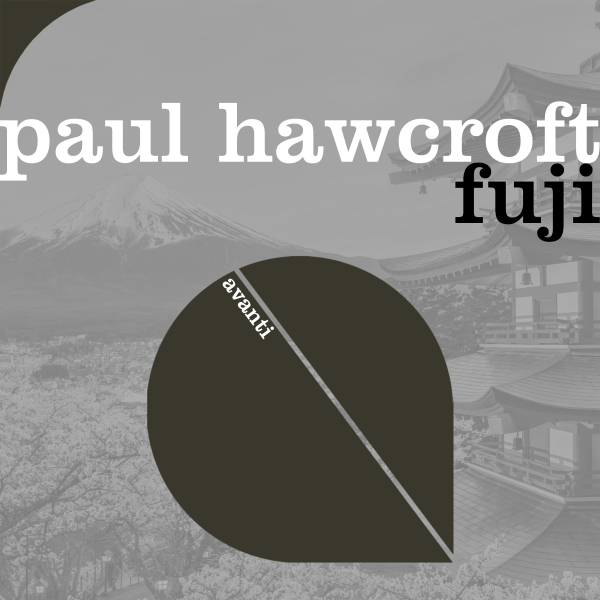 Paul Hawcroft - Fuji [Avanti]