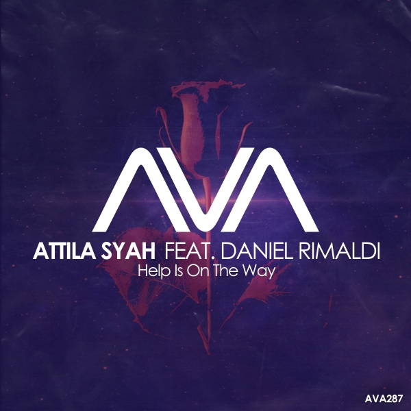 Attila Syah feat. Daniel Rimaldi - Help Is On The Way