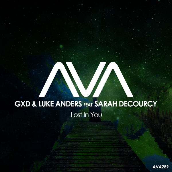 GXD & Luke Anders feat. Sarah DeCourcy - Lost In You