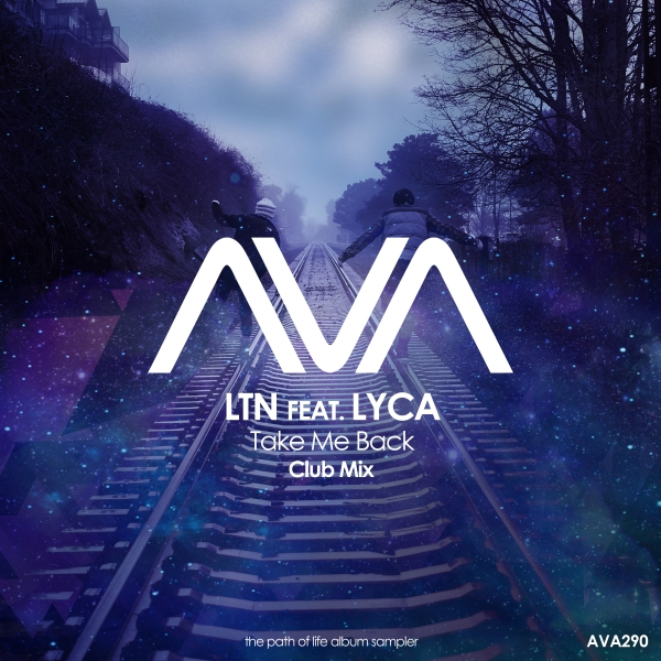 LTN feat. LYCA - Take Me Back