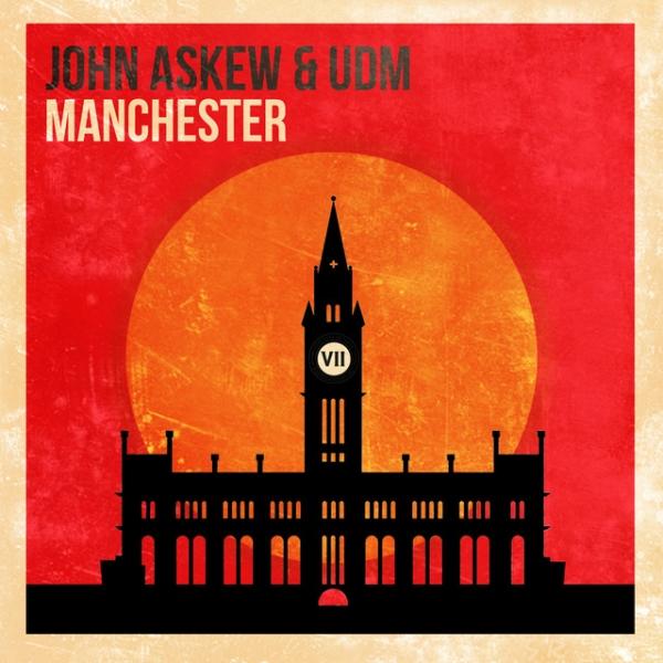 John Askew & UDM - Manchester [VII]