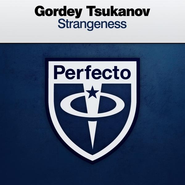 Gordey Tsukanov - Strangeness [Perfecto]