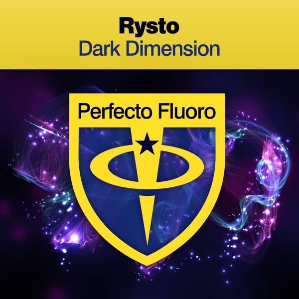 Rysto - Dark Dimension [Perfecto Fluoro]