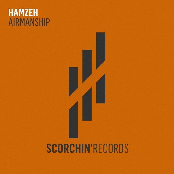 Hamzeh - Airmanship [Scorchin' Records]