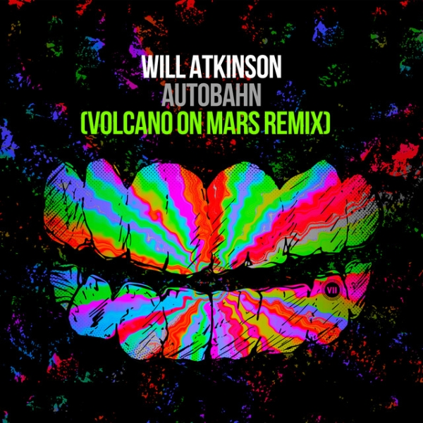 Will Atkinson - Autobahn (Volcano On Mars Remix) [VII]