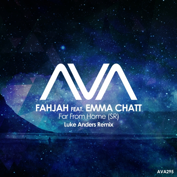 Fahjah featuring Emma Chatt - Far From Home (SR) (Luke Anders Remix) [Ava Recordings]