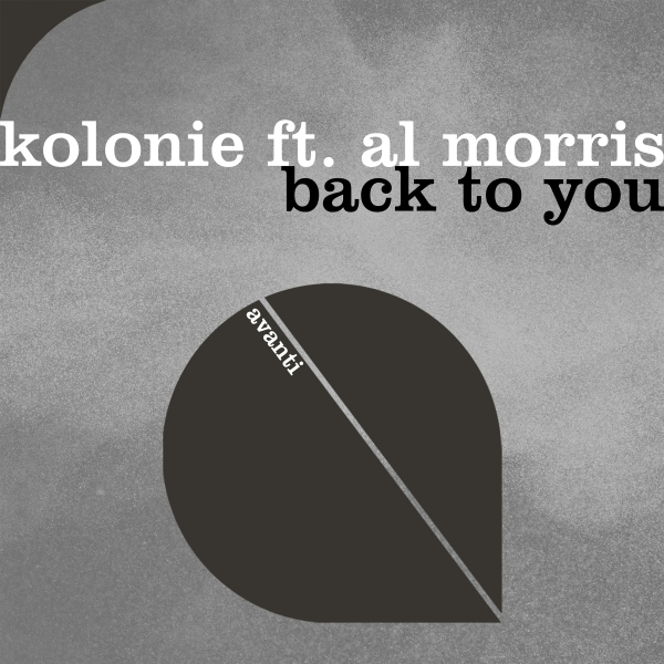 Kolonie feat. Al Morris - Back To You [Avanti]
