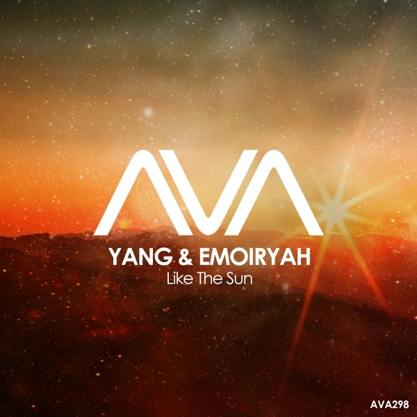 Yang & Emoiryah - Like The Sun [Ava Recordings]