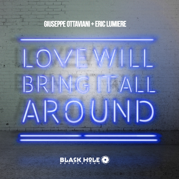 Giuseppe Ottaviani & Eric Lumiere - Love Will Bring It All Around [Throwback]