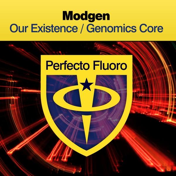 Modgen - Our Existence / Genomics Core [Perfecto Fluoro]