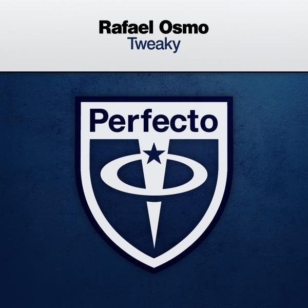 Rafael Osmo - Tweaky [Perfecto]
