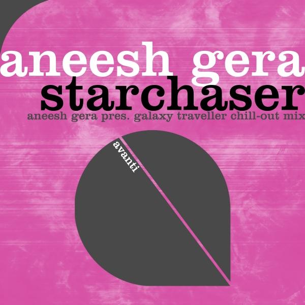 Aneesh Gera - Starchaser (Chillout Mix) [Avanti]
